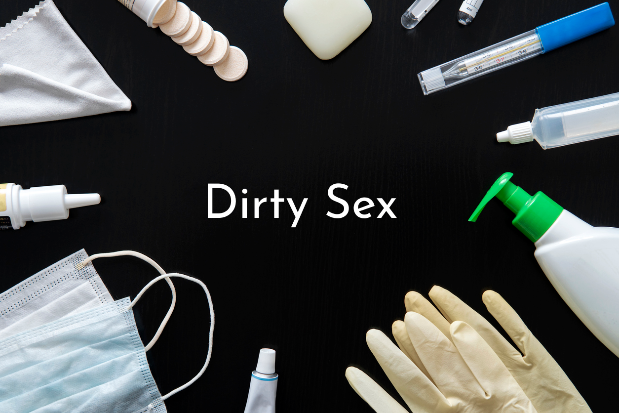 Dirty Sex